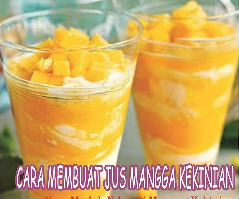 Cara Membuat Jus Mangga Kekinian Mango Thai Mudah Dan Murah